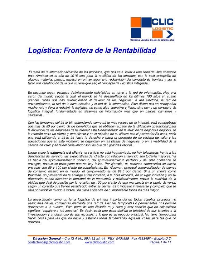 Compañía Logística Integral de Colombia LtdaCompañía Logística Integral de Colombia Ltda Dirección General – Cra 73 A No. ...