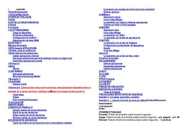 1. contenido TPoderDeCContenido 1 OOutlookDEscripción 2POWER BUTTON USAGE 3U-Disk 4 USO DE LA TARJETA MICRO-SD 5Teclado 6 ...