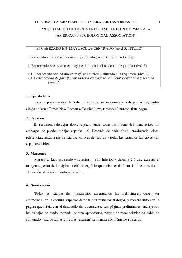 GUÍA PRÁCTICA PARA ELABORAR TRABAJOS BAJO LAS NORMAS APA 1 PRESENTACIÓN DE DOCUMENTOS ESCRITOS EN NORMAS APA (AMERICAN PSY...