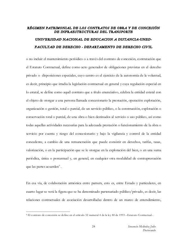 RÉGIMEN PATRIMONIAL DE LOS CONTRATOS DE OBRA Y DE CONCESIÓN               DE INFRAESTRUCTURAS DEL TRANSPORTE          UN I...