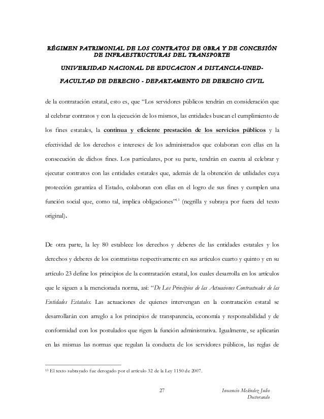 RÉGIMEN PATRIMONIAL DE LOS CONTRATOS DE OBRA Y DE CONCESIÓN            DE INFRAESTRUCTURAS DEL TRANSPORTE          UN IV E...