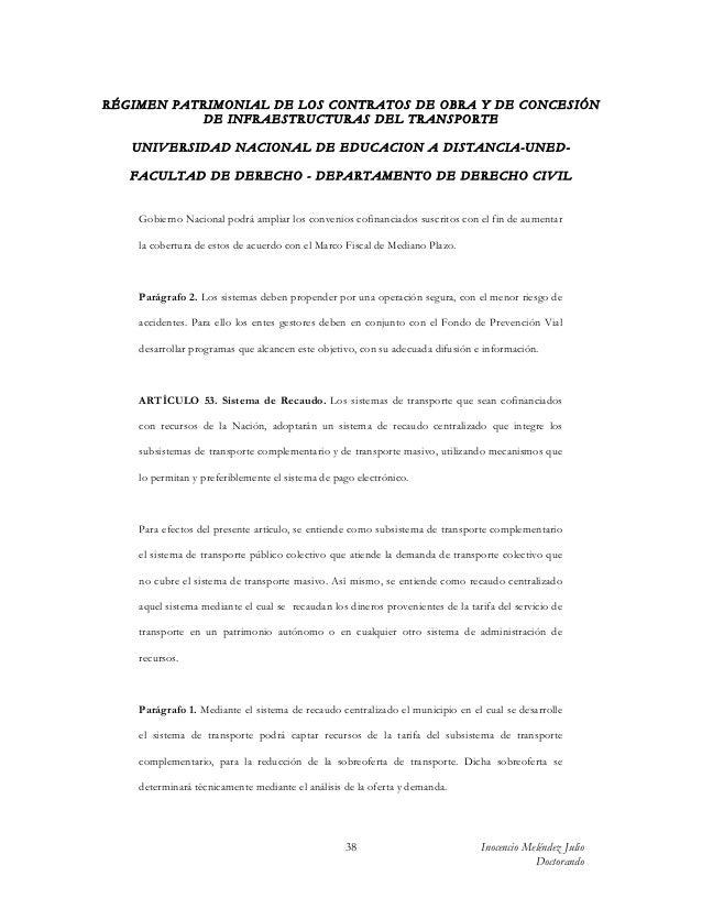 RÉGIMEN PATRIMONIAL DE LOS CONTRATOS DE OBRA Y DE CONCESIÓN           DE INFRAESTRUCTURAS DEL TRANSPORTE   UN IV ERSIDAD N...