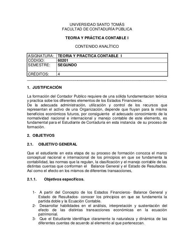 UNIVERSIDAD SANTO TOMÁS FACULTAD DE CONTADURÍA PÚBLICA TEORIA Y PRÁCTICA CONTABLE I CONTENIDO ANALÍTICO ASIGNATURA: TEORIA...