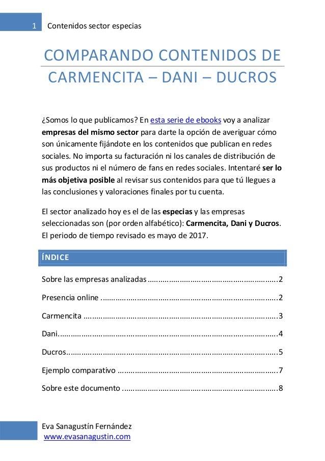 Eva Sanagustín Fernández www.evasanagustin.com 1 Contenidos sector especias COMPARANDO CONTENIDOS DE CARMENCITA – DANI – D...