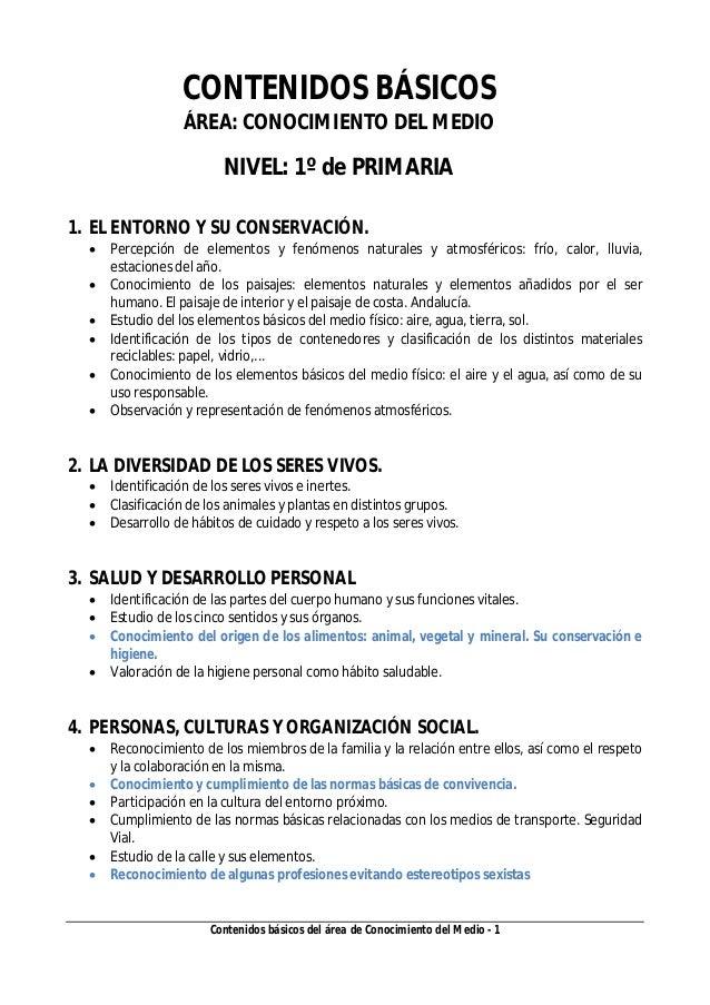 Contenidos básicos del área de Conocimiento del Medio - 1 CONTENIDOS BÁSICOS ÁREA: CONOCIMIENTO DEL MEDIO NIVEL: 1º de PRI...