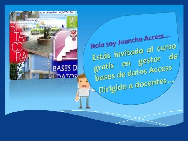 CURSO:Formación básica del gestor de bases de datos Access para docentes a partir del        uso de Tic.Si te gustaría asi...