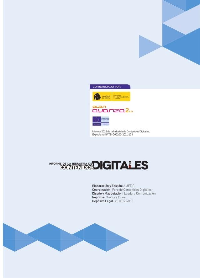 Informe de la Industria de Contenidos Digitales 2012 Slide 2