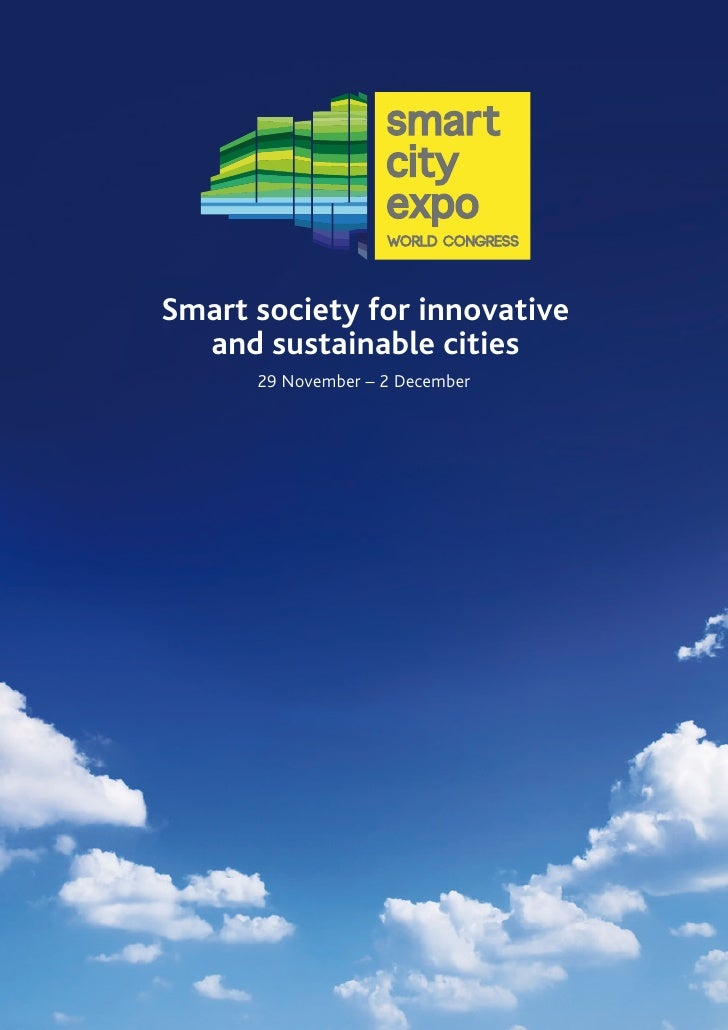 Smart society for innovative  and sustainable cities      29 November – 2 December