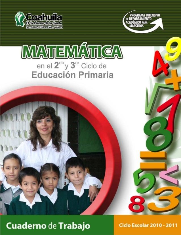 El cuaderno de trabajo de Matemáticas fue elaborado para el Programa Intensivo deReforzamiento Académico para Maestros de ...
