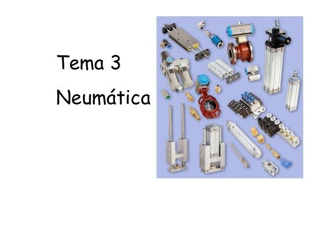 Tema 3 Neumática