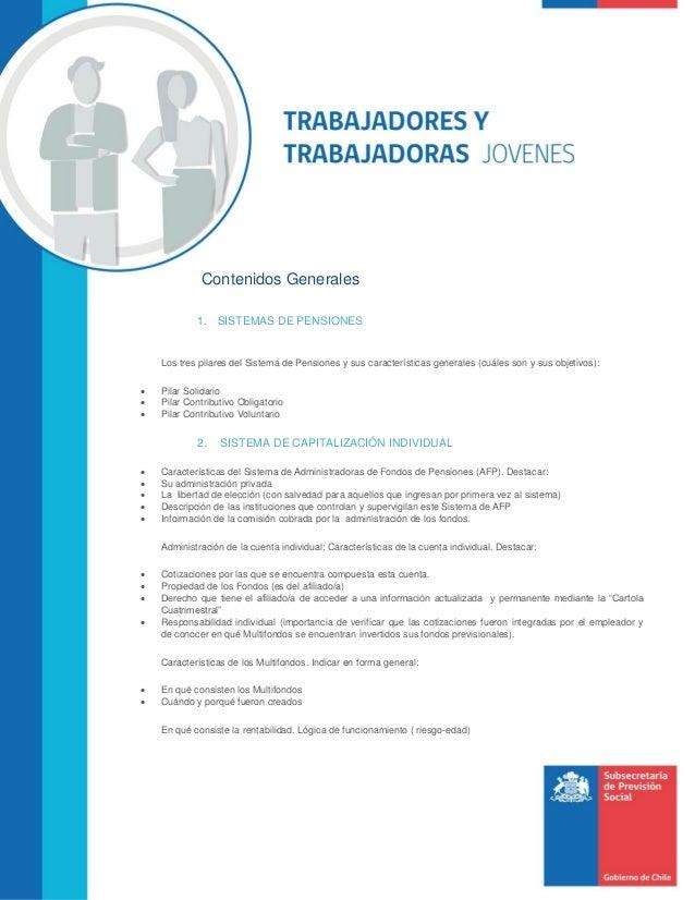 Contenidos Generales 1. SISTEMAS DE PENSIONES Los tres pilares del Sistema de Pensiones y sus características generales (c...