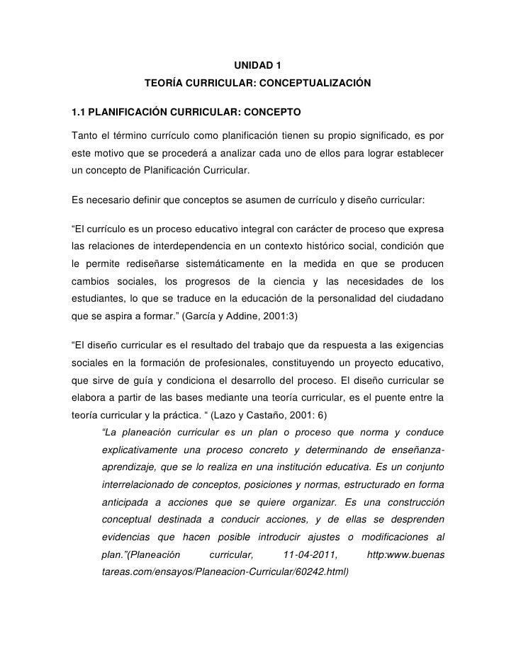 UNIDAD 1                 TEORÍA CURRICULAR: CONCEPTUALIZACIÓN1.1 PLANIFICACIÓN CURRICULAR: CONCEPTOTanto el término curríc...