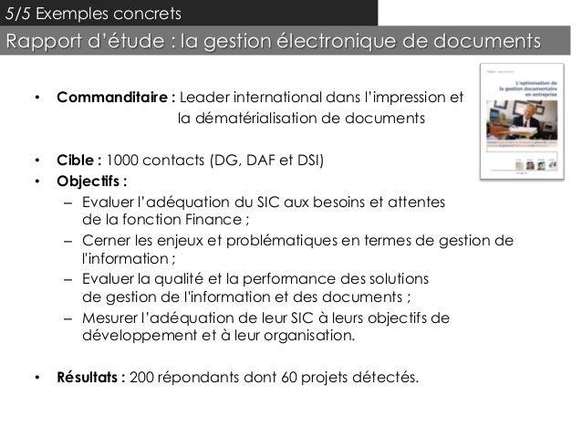 5/5 Exemples concretsRapport d'étude : la gestion électronique de documents   •   Commanditaire : Leader international dan...