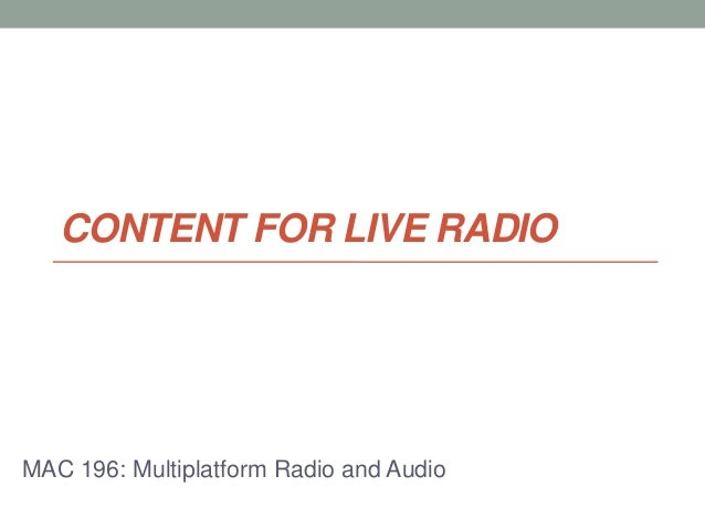 CONTENT FOR LIVE RADIOMAC 196: Multiplatform Radio and Audio