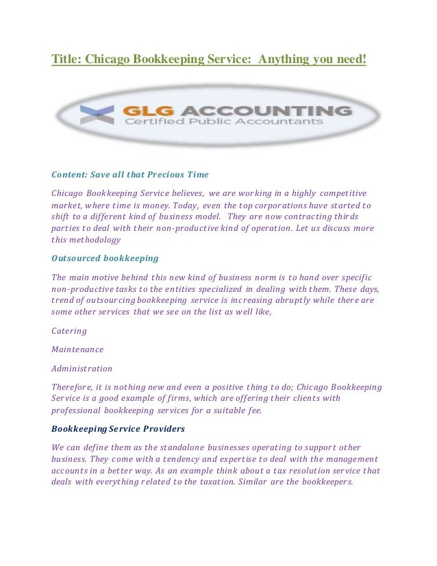 Title: Chicago Bookkeeping Service: Anything you need! Content: Save all that Precious Time Chicago Bookkeeping Service be...