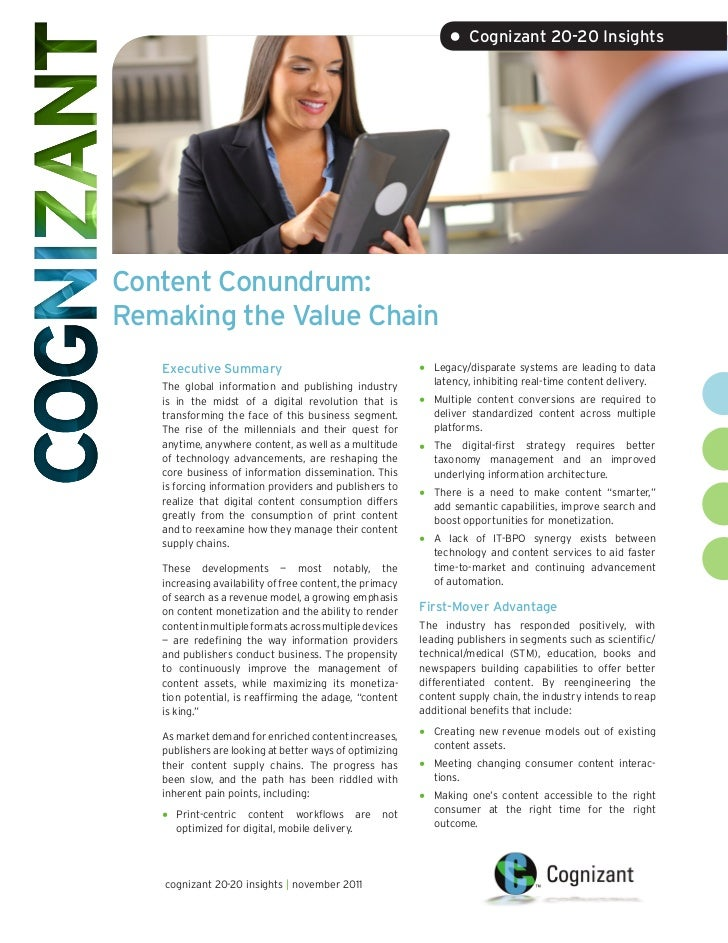 • Cognizant 20-20 InsightsContent Conundrum:Remaking the Value Chain   Executive Summary                                  ...