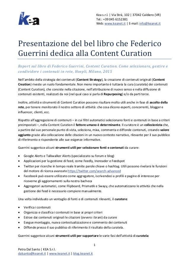 Kea s.r.l.   Via Strà, 102   37042 Caldiero (VR) Tel.: +39 045 6152381 Web: www.keanet.it   E-mail: info@keanet.it Present...