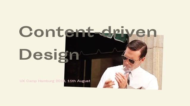 Content-driven Design UX Camp Hamburg 2018, 11th August