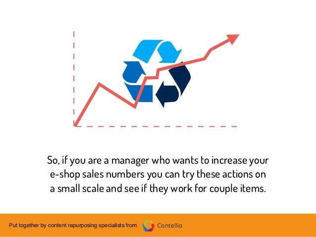 ContellioPut together by content repurposing specialists from So, if you are a manager who wants to increase your e-shop s...