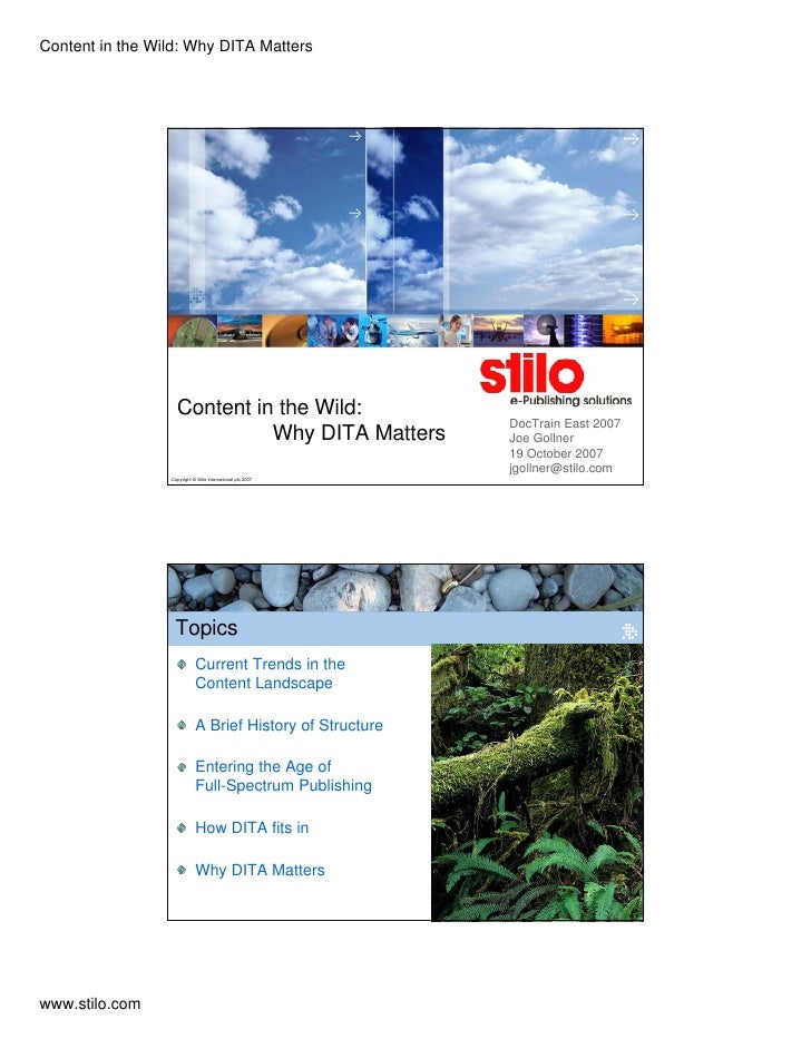 Content in the Wild: Why DITA Matters                        Content in the Wild:                                         ...