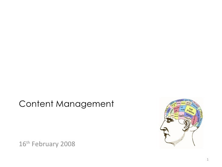 Content Management 16 th  February 2008