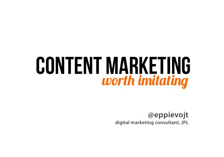 Contentworth imitating       marketing                         @eppievojt           digital marketing consultant, JPL