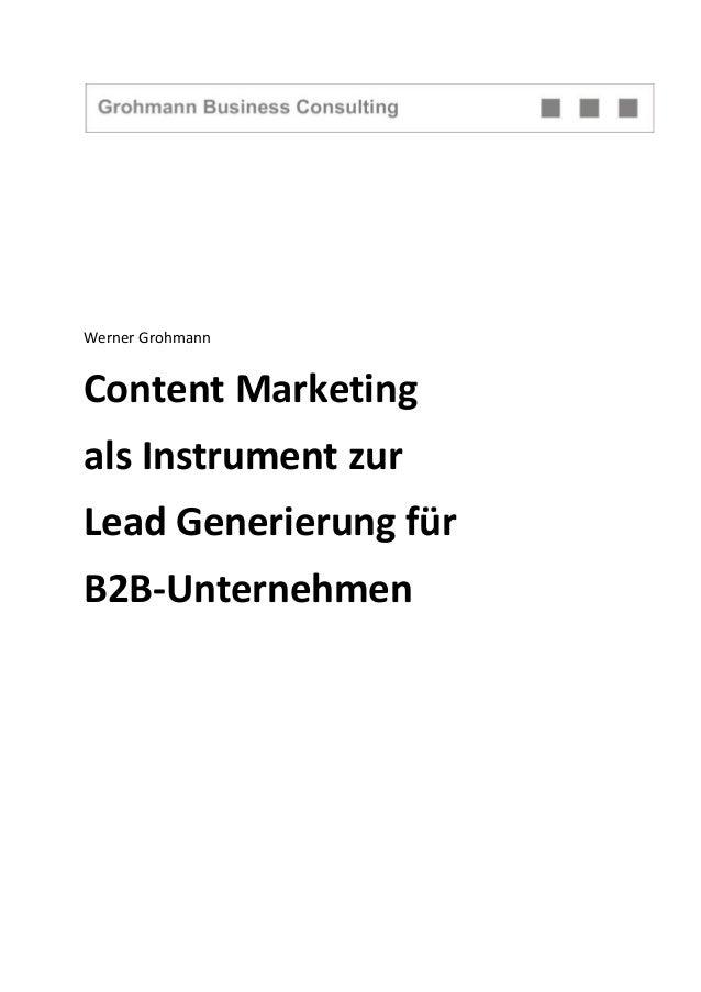 Werner Grohmann Content Marketing als Instrument zur Lead Generierung für B2B-Unternehmen