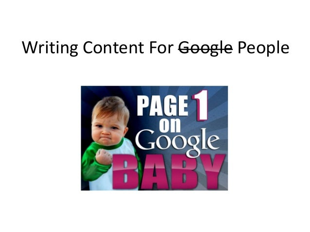 Writing Content For Google People