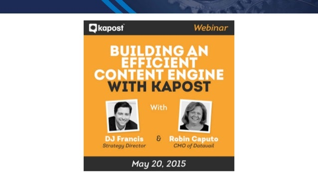 How Datavail Built an Efficient Content Engine with Kapost Slide 2