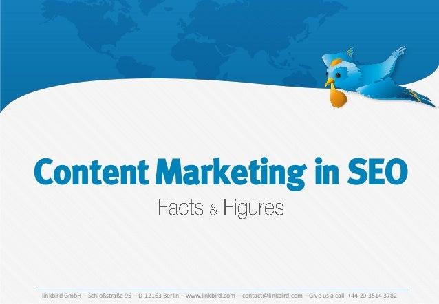 Content Marketing in SEO  linkbird GmbH – Schloßstraße 95 – D-12163 Berlin – www.linkbird.com – contact@linkbird.com – Giv...