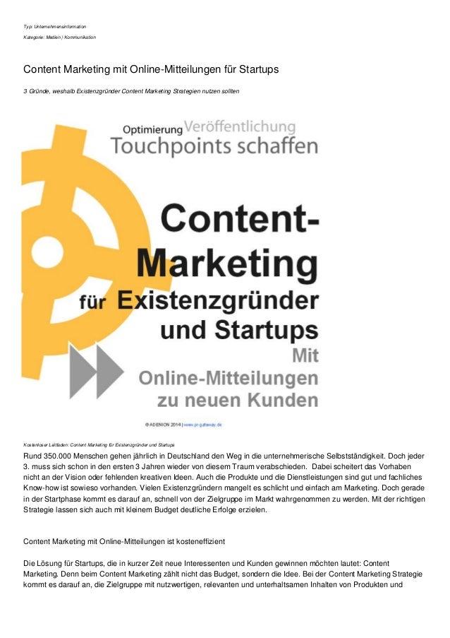 Typ: Unternehmensinformation Kategorie: Medien | Kommunikation Content Marketing mit Online-Mitteilungen für Startups 3 Gr...