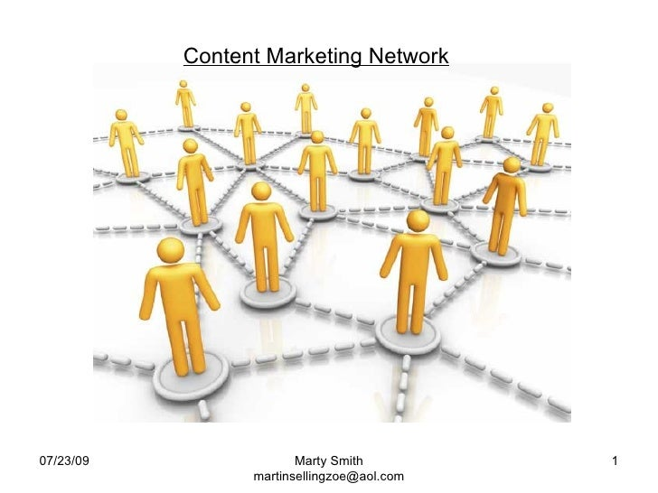 07/23/09 Marty Smith [email_address] Content Marketing Network