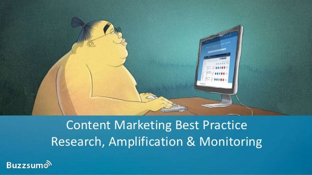 Content Marketing Best Practice Research, Amplification & Monitoring