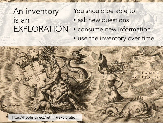 #ContentPriorities @jdavidhobbs · https://davidhobbsconsulting.com 34 An inventory is an EXPLORATION You should be able to...