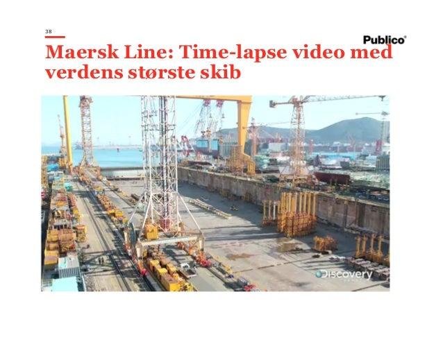 38 Maersk Line: Time-lapse video med verdens største skib