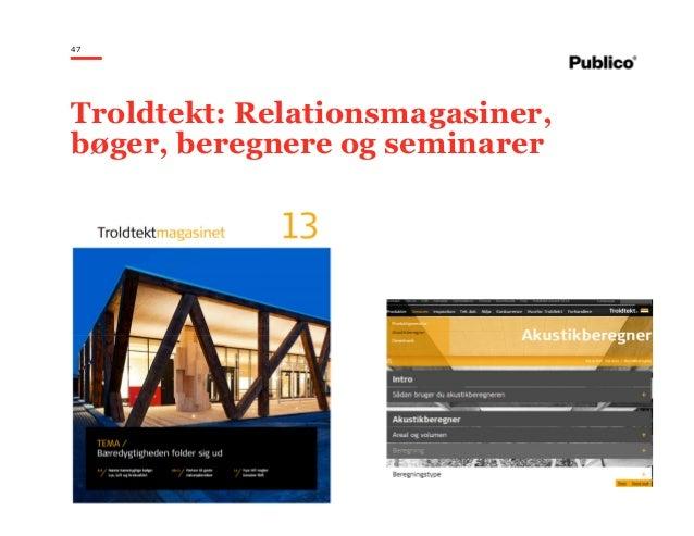 47 Troldtekt: Relationsmagasiner, bøger, beregnere og seminarer