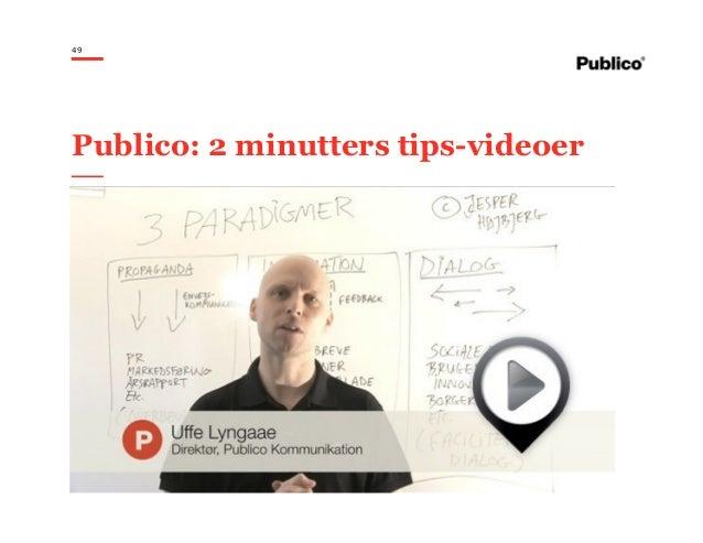 49 Publico: 2 minutters tips-videoer