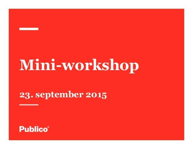 Mini-workshop 23. september 2015