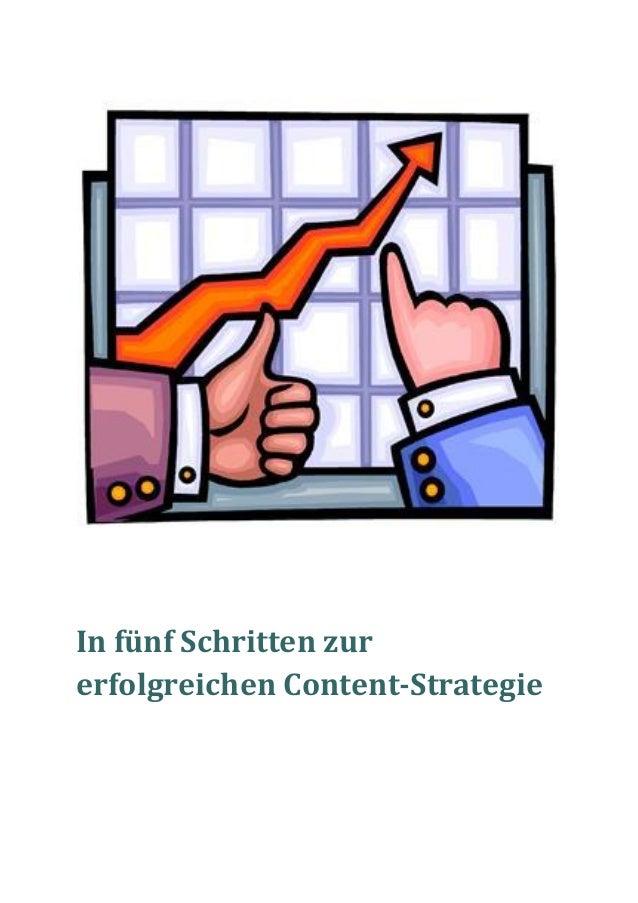In fünf Schritten zurerfolgreichen Content-Strategie