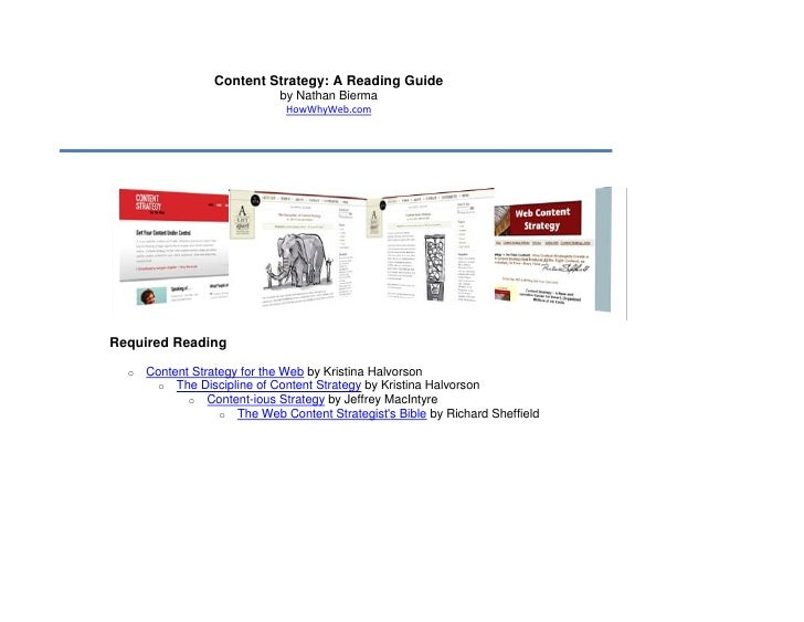 Content Strategy: A Reading Guide                              by Nathan Bierma                               HowWhyWeb.co...