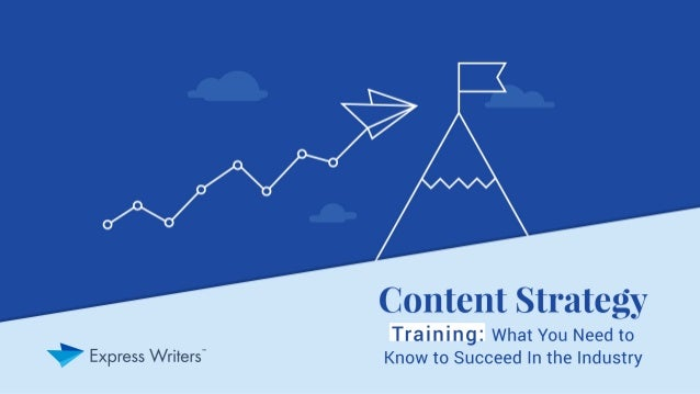 Content Strategy Training: What You Need to Know to Succeed In the Industry (Favorite Quotes)