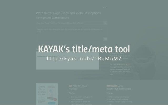 KAYAK's title/meta tool http://kyak.mobi/1RqM5M7