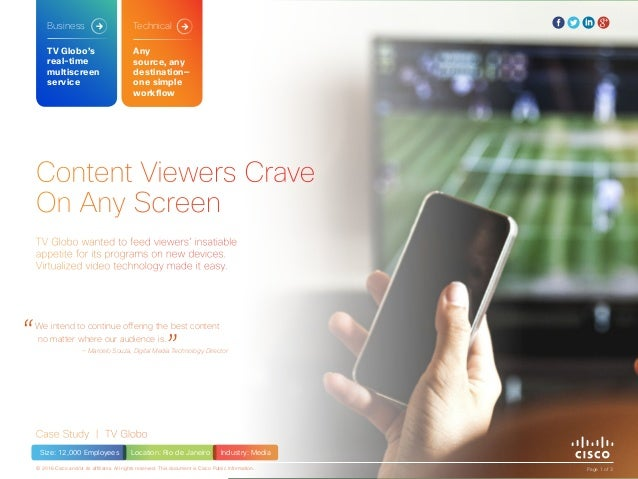 Content Viewers Crave On Any Screen Case Study | TV Globo TV Globo wanted to feed viewers' insatiable appetite for its pro...