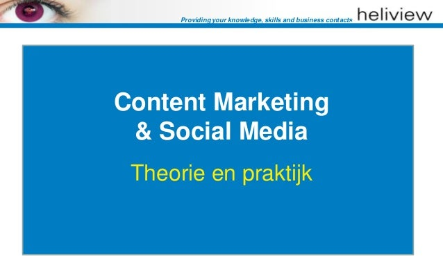 Providing your knowledge, skills and business contactsContent Marketing & Social Media Theorie en praktijk