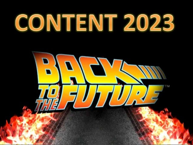 Content 2023 - Back to the Future  #SummitNow