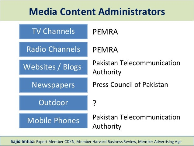 Media Content Administrators TV Channels PEMRA Radio Channels PEMRA Websites / Blogs Newspapers Press Council of Pakistan ...