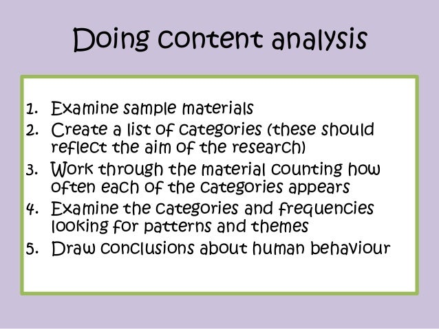 content analysis Content analysis is a research tool used to determine the presence of certain words or concepts within texts or sets of texts researchers quantify and analyze the presence, meanings and relationships of such.