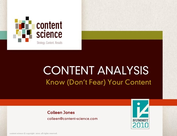 CONTENT ANALYSIS                                          Know (Don't Fear) Your Content                                  ...