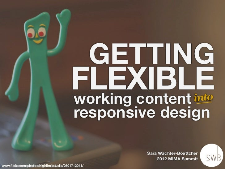 GETTING                                        FLEXIBLE                                        working content            ...