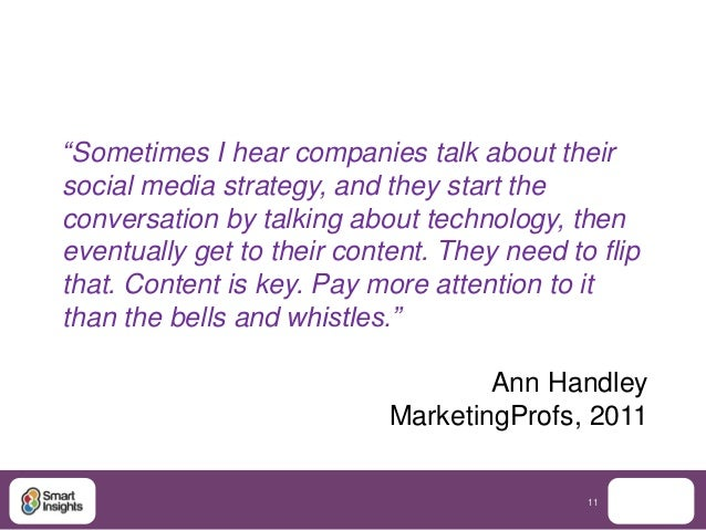 """""""Sometimes I hear companies talk about theirsocial media strategy, and they start theconversation by talking about technol..."""
